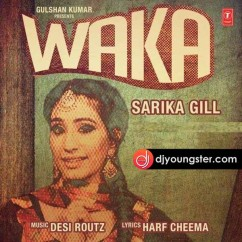 Waka-Sarika Gill-Harf Cheema mp3