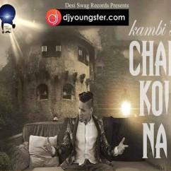 Chal Koi Na song download by Kambi Rajpuria