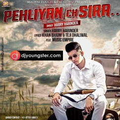 Pehliyan Ch Sirra song download by Harry Harinder
