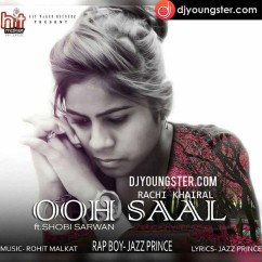Oh Saal song download by Rachi Khairal