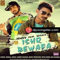 Ishq Bewafa song download by Johny