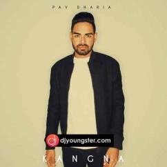 Kangna-Pav Dharia(Cover) mp3
