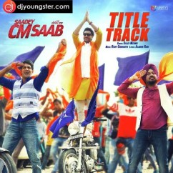 Sadey Cm Saab song download by Daler Mehndi