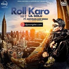 Roll Karo-Lil Golu mp3