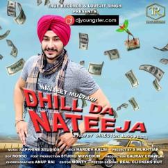 Dhill Da Nateeja song download by Navjeet Multani