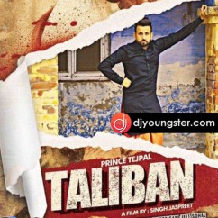 Taliban song download by Prince Tejpal