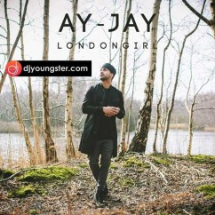 London Girl song download by Ay Jay