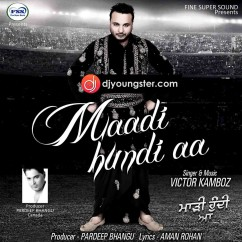 Maadi Hundi Aa song download by Victor Kamboj