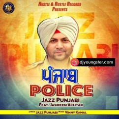 Punjab Police song download by Jazz Punjabi