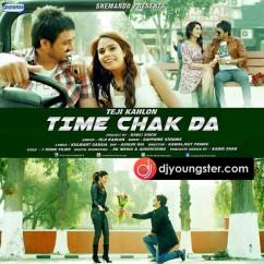 Time Chak Da song download by Teji Kahlon