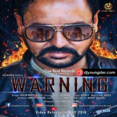Warning song download by Kulwinder Sivia