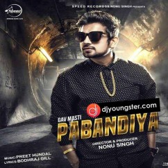 Pabandiyan song download by Gav Masti