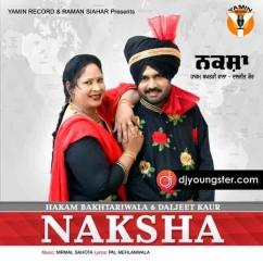 Naksha  song download by Daljeet Kaur
