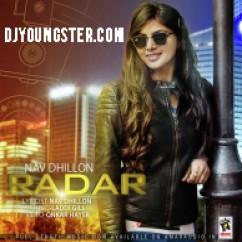 Radar  song download by Nav Dhillon