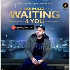 Waiting For You song download by Boii Nazz