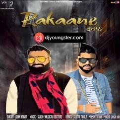 Rakaane song download by John Nagra