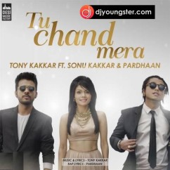 Tu Chand Mera-Tony Kakkar mp3