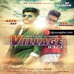 Village Wala song download by Ash Beniwal