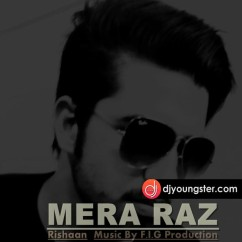 Mera Raz song download by Rishaan