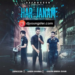 Har Janam song download by Harsh Sharma