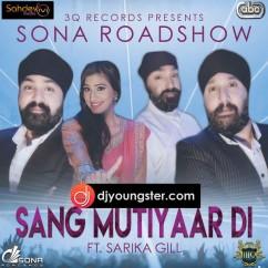 Sang Mutiyar Di song download by Sarika Gill