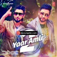 Yaar Amli 2 song download by Gurmeet Gora