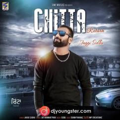 Chitta Return song download by Jaggi Sidhu