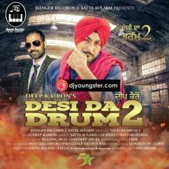 Desi Da Drum 2 song download by Deep Khairon