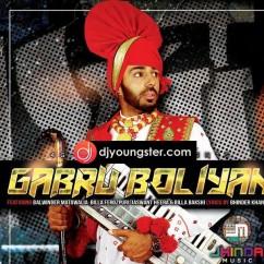 Gabru Boliyan song download by Bakshi Billa