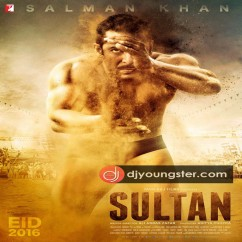 Sultan song download by Sukhwinder Singh