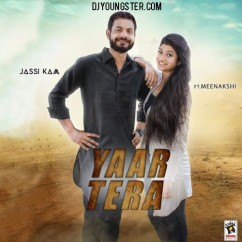 Yaar Tera song download by Jassi Kam