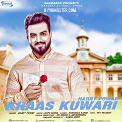 Khaas Kuwari song download by Harry Powar
