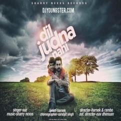 Dil Judna Nai song download by Sharry Nexus