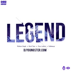 Legend song download by Mohan Singh