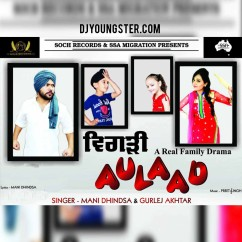 Bigadi Aulaad-Gurlej Akhtar-Mani Dhindsa mp3