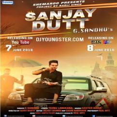Sanjay Dutt-G Sandhu mp3