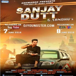 Sanjay Dutt song download by G Sandhu