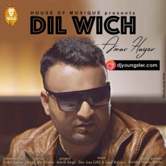 *Dil Wich - (Aman Hayer) song download by