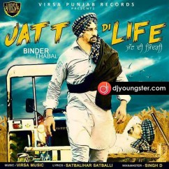 Jatt Di Life song download by Binder Thabal