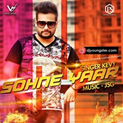 Sohne Yaar song download by Kevy