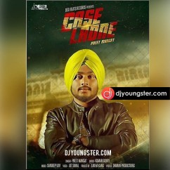 Case Ladne song download by Preet Mangat