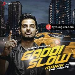 Gaddi Slow song download by Manik