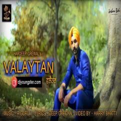 Valaytan song download by Hardeep Grewal