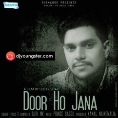 Door Ho Jana song download by Guri MK