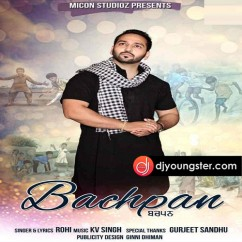 Bachpan song download by Rohi