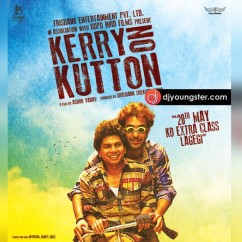 *Kerry On Kutton - (Movie Songs) song download by