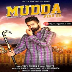 Mudda Pyar da song download by Viren Dhillon