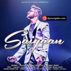 Saiyann song download by Raman Kapoor