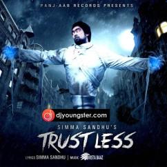 Trustless-Simma Sandhu mp3