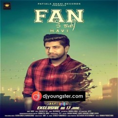 Fan Ho Gayi song download by Mavi